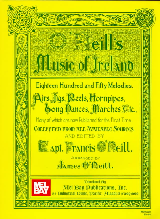 O'Neill's Music of Ireland By O'Neill, Francis (EDT)/ O'Neill, James